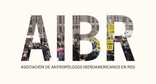 IV CONGRESO INTERNACIONAL DE ANTROPOLOGÍA AIBR